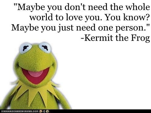 Love Kermit The Frog Quotes. QuotesGram