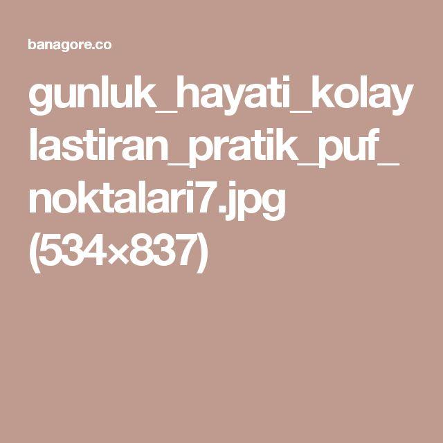 gunluk_hayati_kolaylastiran_pratik_puf_noktalari7.jpg (534×837)