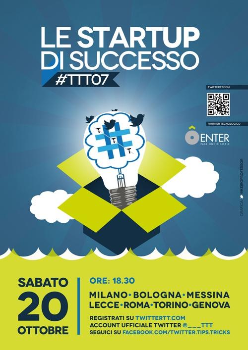 #TTT07 Vi aspettiamo il 20 ottobre in 7 città italiane (anche in diretta streaming), e tante startup ospiti http://twittertt.com/