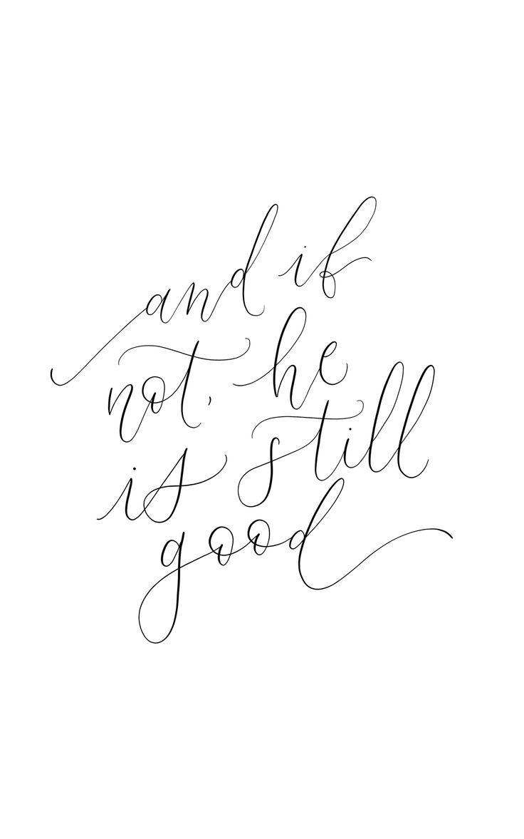 He is good, calligraphy quote, handlettering christian