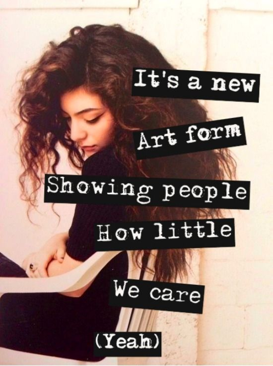 Lorde Lyrics - TENNIS COURT   via http://memealter.tumblr.com/