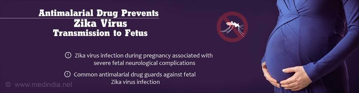 Health Tip on Malarial Drug to Combat Fetal Zika Virus Infection