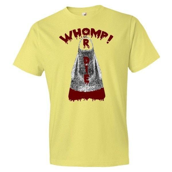 Whomp or Die t-shirt