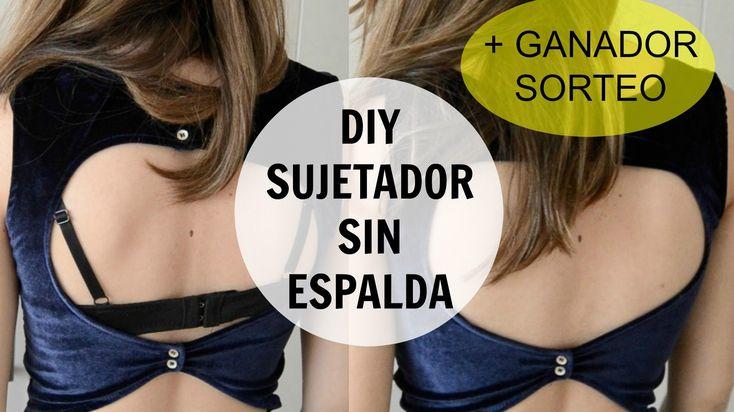 Tutorial cómo hacer sujetador sin espalda / para espalda descubierta : ...