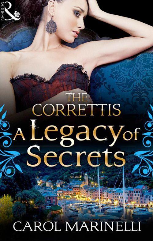 A Legacy of Secrets (Mills & Boon M) (Sicily's Corretti Dynasty - Book 1) eBook: Carol Marinelli: Amazon.co.uk: Kindle Store