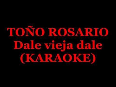 ALCAVISION RADIO: Dale vieja dale toño Rosario karaoke