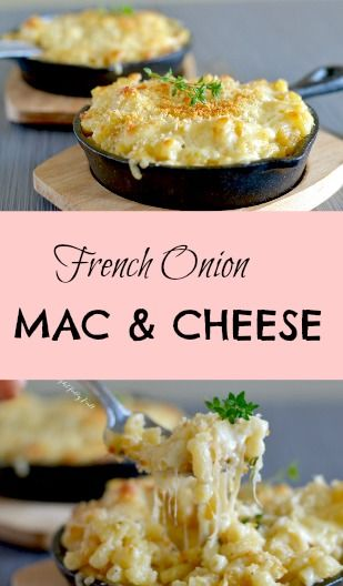 French Onion Mac & Cheese The warm and comforting flavors of french onion soup are incorporated into a an already scrumptious mac and cheese, creating an exceptionally delicious and flavorful dish!
