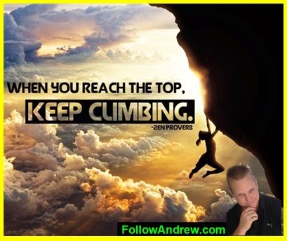 Keep climbing. It hurts, it's hard, no one likes it. But at the end you'll find exhilaration and happiness!