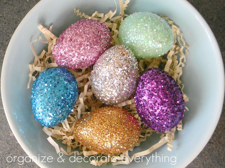 Glitter Easter Eggs - Organize and Decorate Everything