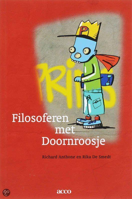 Filosoferen met Doornroosje -  Auteur: R. Anthone - Didactische handleiding voor leerkrachten in het basisonderwijs om kinderen vanaf ca. 10 jaar te laten kennismaken met filosofie, aan de hand van citaten uit 'Brieven aan Doornroosje' van Toon Tellegen.