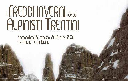 Campobase Paganella 2014. I freddi inverni degli alpinisti trentini. - Girovagando in Trentino