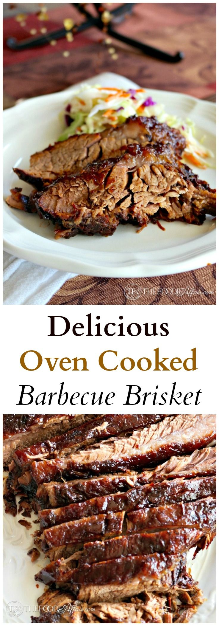 Delicious Oven Cooked Barbecue Brisket marinated overnight in liquid smoke and then slow cooked to perfection - The Foodie Affair/ @thefoodieaffair