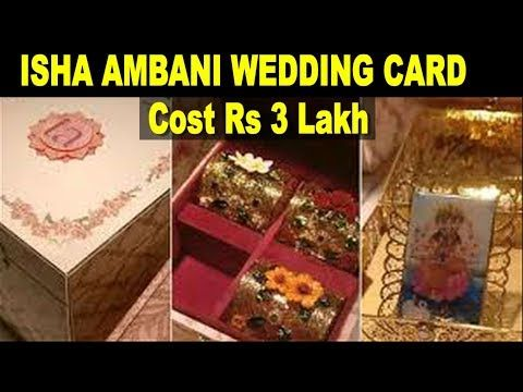 Isha Ambani Wedding Card Cost 3 lakh | Mukesh Ambani ...