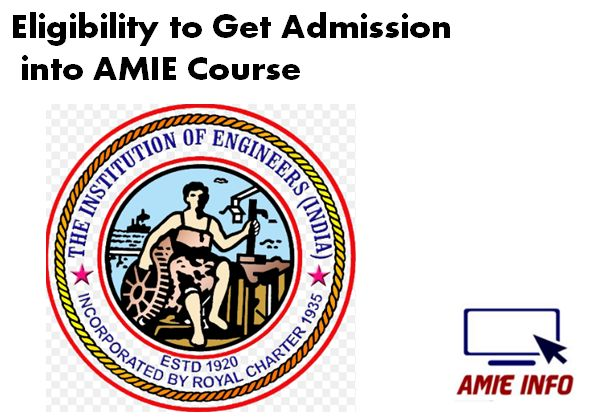 eligiblity-to-get-admission-into-amie-course