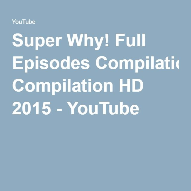 Super Why! Full Episodes Compilation HD 2015 - YouTube