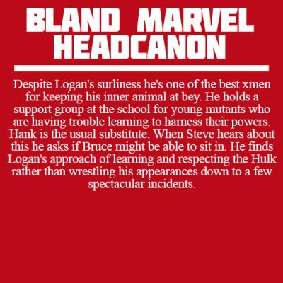 Bland Marvel Headcanons                                                                                                                                                                                 More