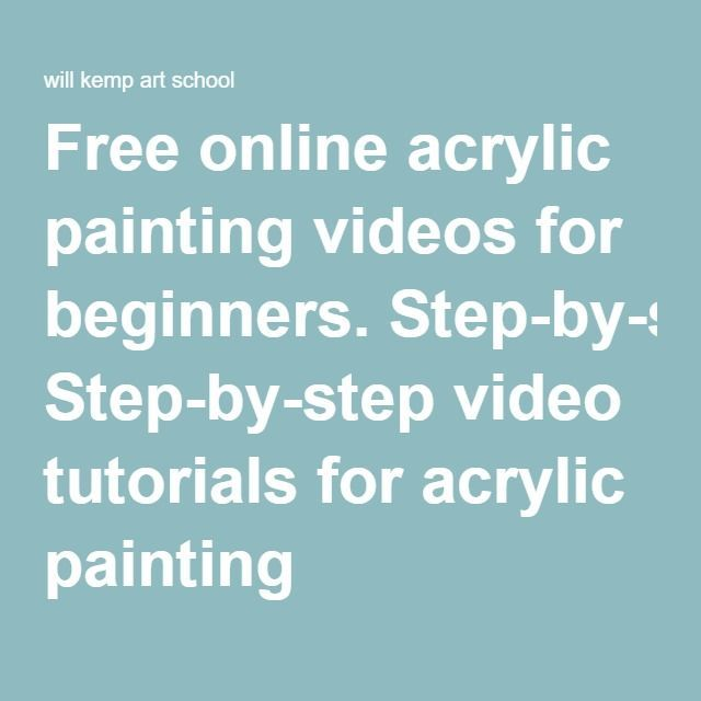 Free online acrylic painting videos for beginners step by for Painting for beginners step by step