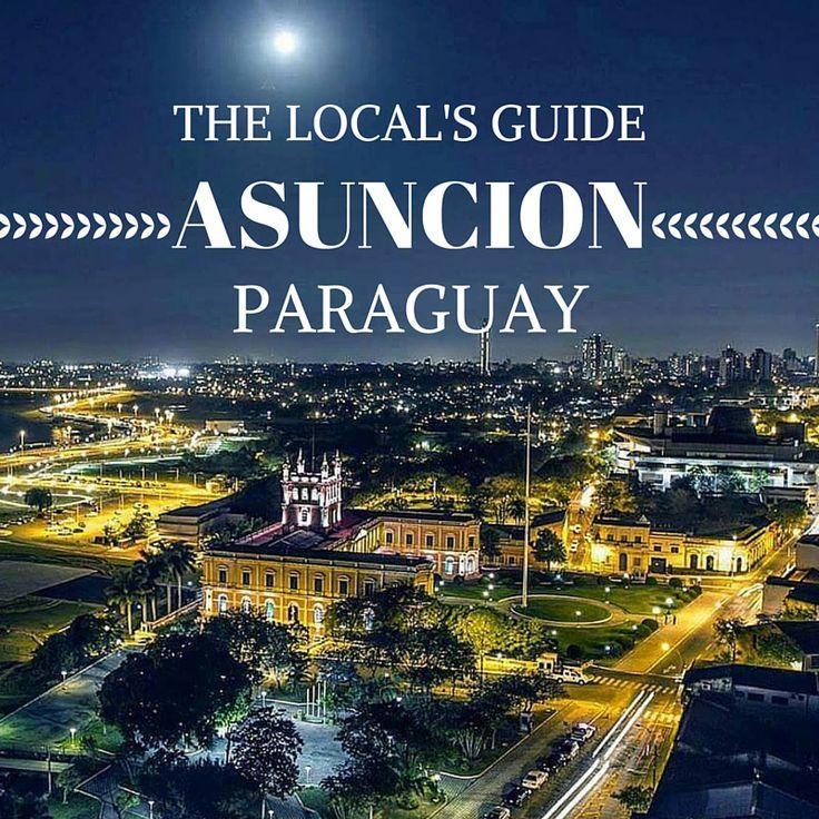 Locals Guide Asuncion Paraguay