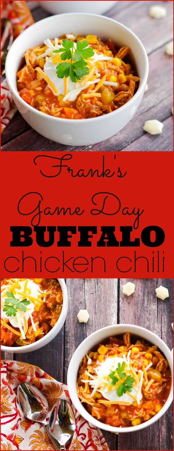 Football season is in full swing and I have the perfect recipe that combines two game day favorites in one - Frank's Game Day Buffalo Chicken Chili.