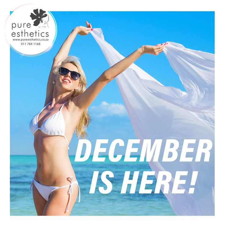 December is here! Sun Beach Bikini Hoildays Are you ready? If not, call us: We have 3 weeks to help get you ready. Contact Us for more information or to book your appointment! T: 011 784 1168 E: info@pureesthetics.co.za 117 Virginia Avenue, Parkmore, Sandton #PureEsthetics #beautysecrets #Aesthetics #Beauty