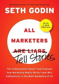 The indispensable classic on marketing by the bestselling author ofTribesandPurple Cow.Legendary business writer Seth Godin has three essential questions for every marketer:  What s your story?  Will the people who need to hear this story believe it?  Is it true? All marketers tell stories. And if they do it right, we believe them. We believe that wine tastes better in a $20 glass than a $1 glass. We believe that an $80,000 Porsche is vastly superior to a $36,000 Volkswagen that s virtually…