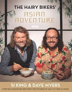 Hairy Bikers, Dave Myers, and Si King - The Hairy Bikers' Asian Adventure - Orion Publishing Group