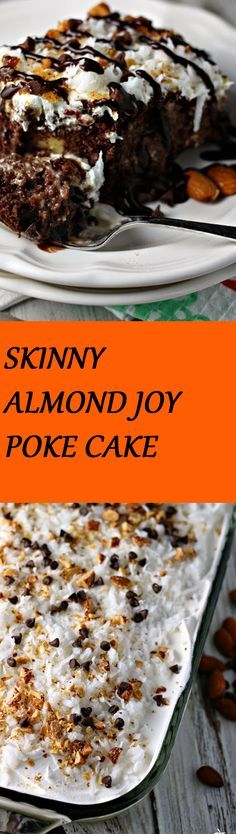 SKINNY ALMOND JOY POKE CAKE Click the picture to get the recipe