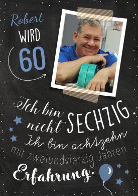 Einladungskarte Zum 60. Geburtstag Mit Foto Und Witzigem Spruch 18 Jahre +  42 Jahre Erfahrung