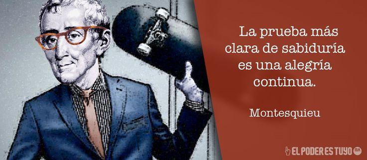 Montesquieu #EPET #ElpoderEstuyo #Frases #Mexico #INE