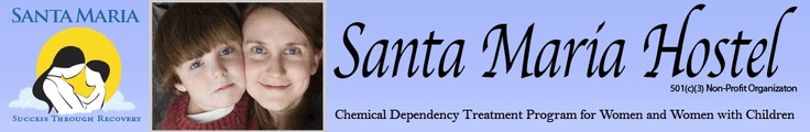Home | Santa Maria Hostel | Chemical Dependency Treatment for Women and Women with Children