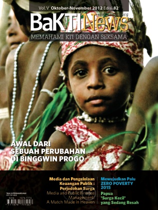 BaKTINews- monthly development magazine focusing on issues and smart practices in eastern Indonesia