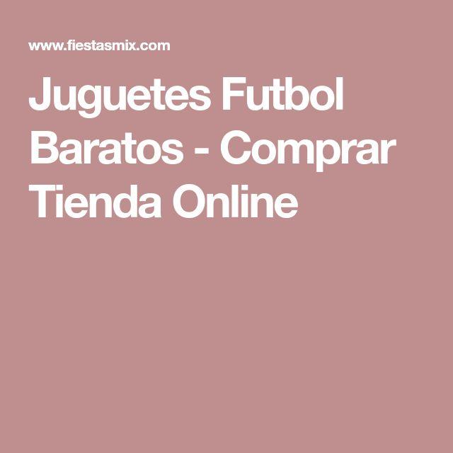 Juguetes Futbol Baratos - Comprar Tienda Online