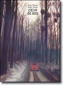 Cœur de bois par H. Meunier et R. Lejonc, sélection 6e-5e