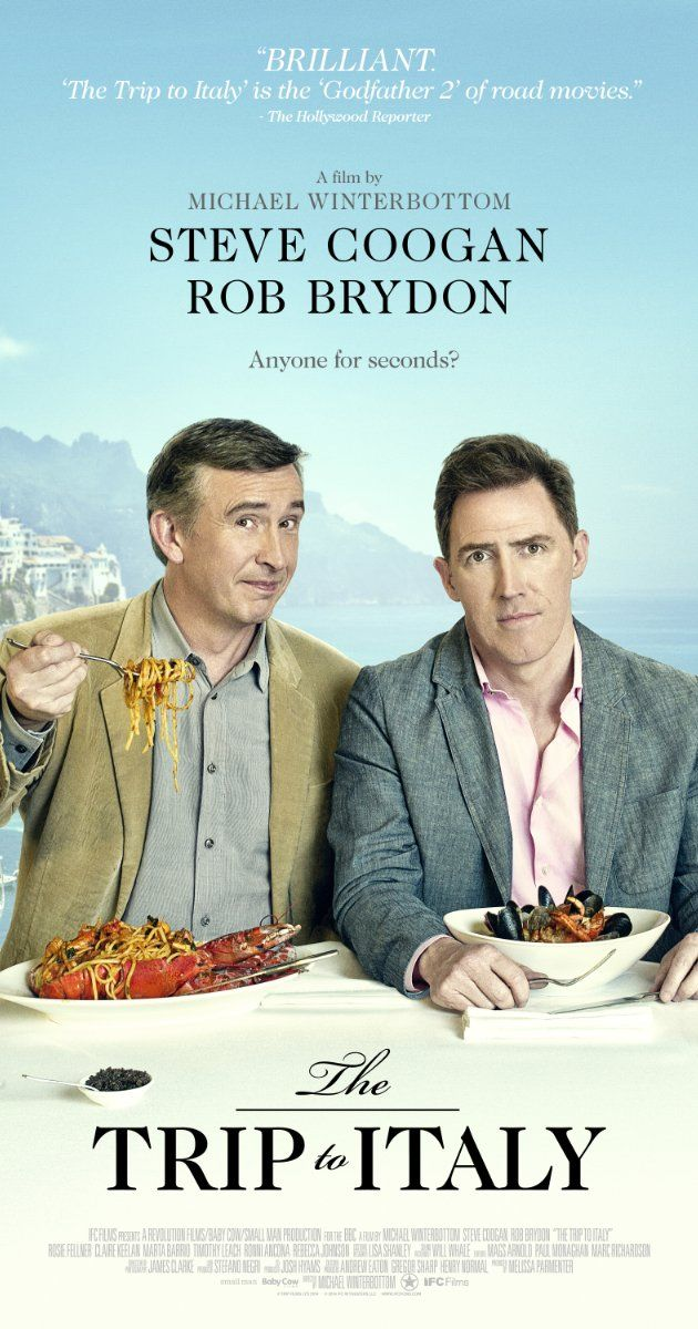 The Trip to Italy (2014):  Absolutely loved this hilarious buddy road trip filled with food porn, male high jinx and stunning scenery, makes me want to buy my ticket to Italy today - highly recommend!