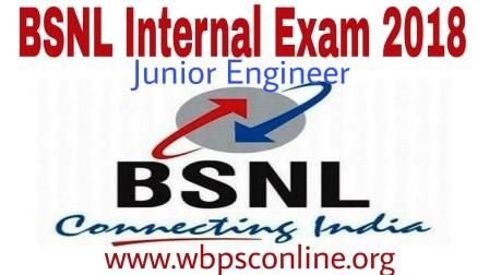 BSNL Internal Exam 2018 for Junior Engineer | WbpscOnline.Org - Latest Government Job Circulars in India | WBPSC Online