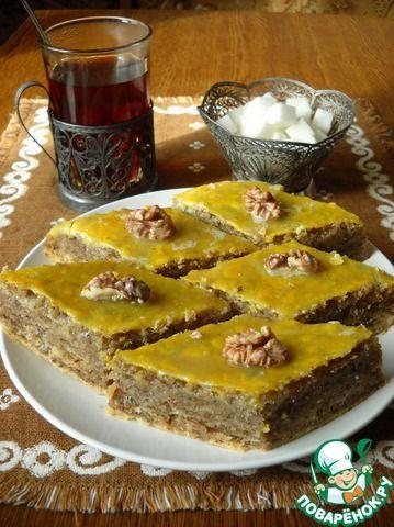 Пахлава бакинская - кулинарный рецепт