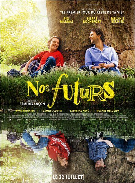 """♥♥♥♥ """"Nos futurs"""", une comédie dramatique de Rémi Bezançon avec Pio Marmai, Pierre Rochefort, Mélanie Bernier... (07/2015)"""