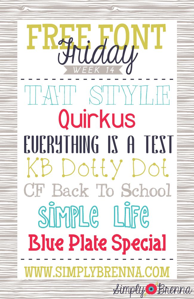 Free Font Friday - Week 14 from Simply Brenna  ~~ {7 free fonts w/ easy download links}