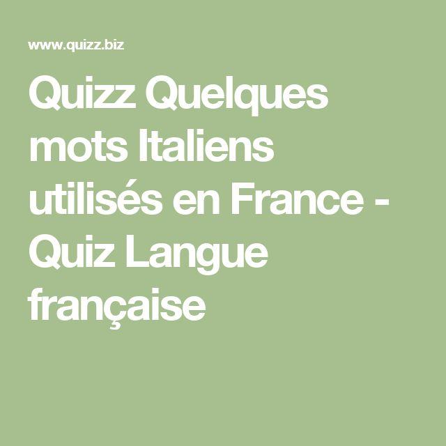 Quizz Quelques mots Italiens utilisés en France - Quiz Langue française