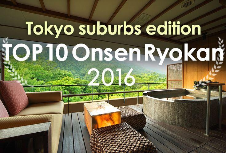 Top 10 Onsen Ryokan 2016: Tokyo suburbs edition | …