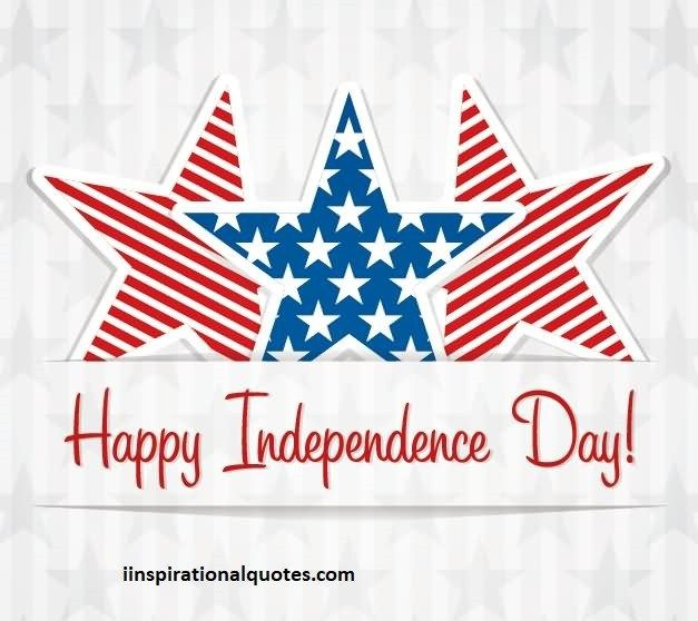 Happy Independance Day Quotes: 25+ Best Happy Independence Day Quotes On Pinterest