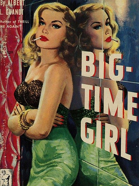 Sexy, Sultry Pin up Blonde | Lipstick, Cigarette, and Black Bustier | Big Time Girl | Vintage Pulp Novel | Retro Pulp Art