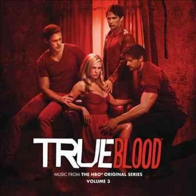 Various - True Blood: Music From The HBO Original Series Volume 3
