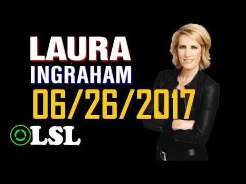 Laura Ingraham Show 6/26/17 ✅ Ivanka Trump on 'Fox and Friends'