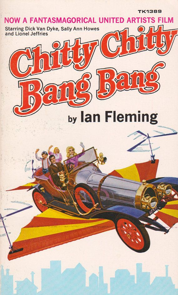 Chitty Chitty Bang Bang - saw this on Disney - long before there was a Disney Channel.