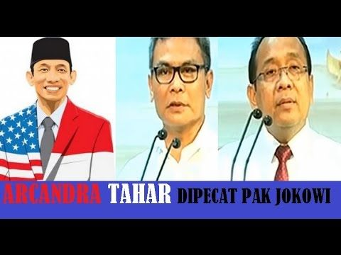 Arcandra Tahar Menteri ESDM Dipecat Pak Jokowi Karena Warga Negara Amerika