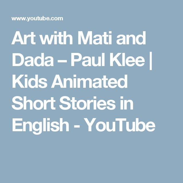 Art with Mati and Dada –  Paul Klee | Kids Animated Short Stories in English - YouTube
