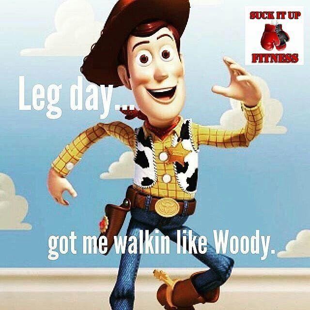 Leg day got me walking like woody  #suckitupfitness #legday #mondaymotivation