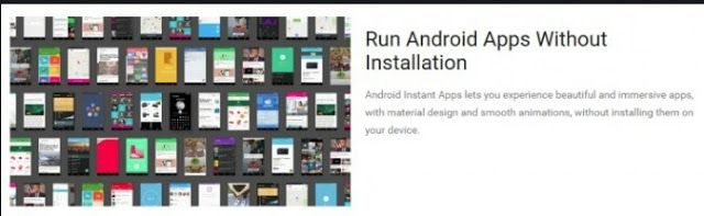 Google Introduces Instant Apps - Use Apps Without Installing Them