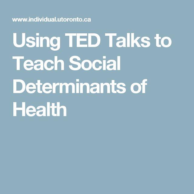 Using TED Talks to Teach Social Determinants of Health